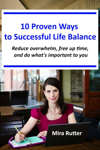 10 Proven Ways to Successful Life Balance